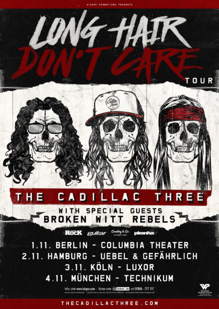 the cadillac three - long hair don´t care tour 2017 - wizard promotions